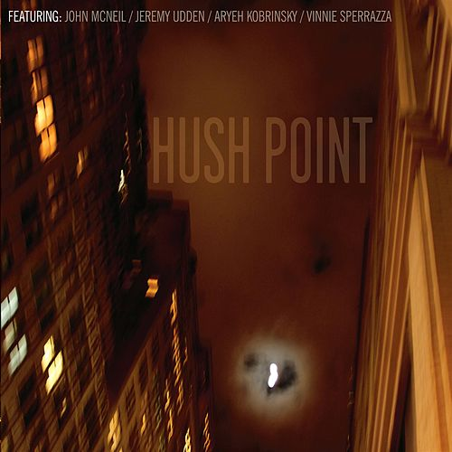 Hush Point by John McNeil