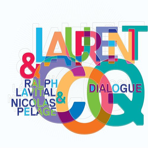 Dialogue by Laurent Coq