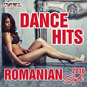 Dance Hits Romanian Style 2016 - EP by Various Artists