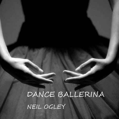 Dance Ballerina by Neil Ogley