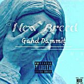 Gahd Dammit by New Breed