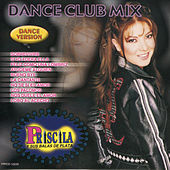 Dance Mix by Priscila Y Sus Balas De Plata