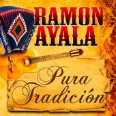 Pura Tradicion by Ramon Ayala