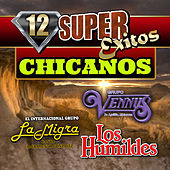12 Super Exitos Chicanos by Various Artists