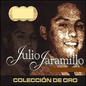 40 Exitos Originales by Julio Jaramillo