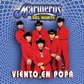 Viento En Popa by Los Marineros Del Norte