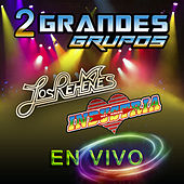 Dos Grandes Grupos En Vivo by Various Artists