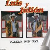 Pidelo Por Fax by Luis Y Julian