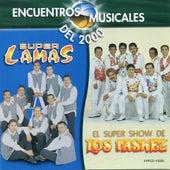 Encuentros Musicales (El Show De Los Vasquez) by Super Lamas