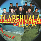 Soy Para Ti by Tlapehuala Show