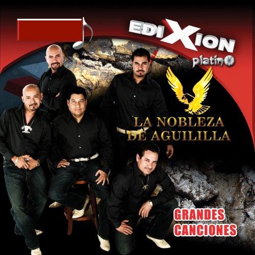 Grandes Canciones by La Nobleza De Aguililla