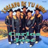 Esclavo De Tu Amor by Carlos Y Jose