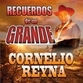 Recuerdos De Un Grande by Cornelio Reyna