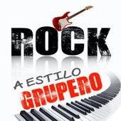 Rock Al Estilo Grupero by Concepto