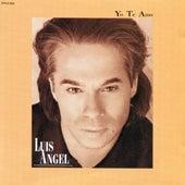 Yo Te Amo by Luis Angel