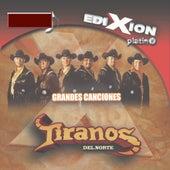 Edixion Platino by Los Tiranos Del Norte