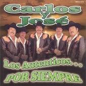 Los Autenticos Por Siempre by Carlos Y Jose