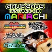 Gruperos Cantando Con Mariachi by Various Artists