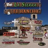 De La Sierra A Tu Rancho, Vol. 5 by Various Artists