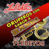 Grupos Con Sabor A Banda by Various Artists