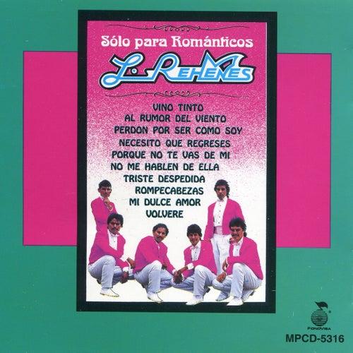 Solo Para Romanticos by Los Rehenes