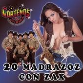 20 Madrazos Con Zax by Nortenos De Ojinaga