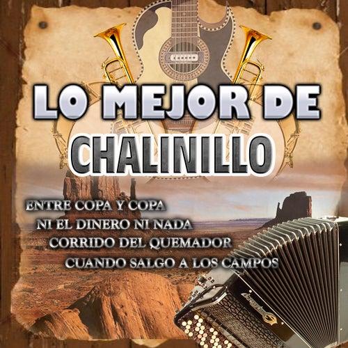 Lo Mejor De Chalinillo by Leonel El Ranchero
