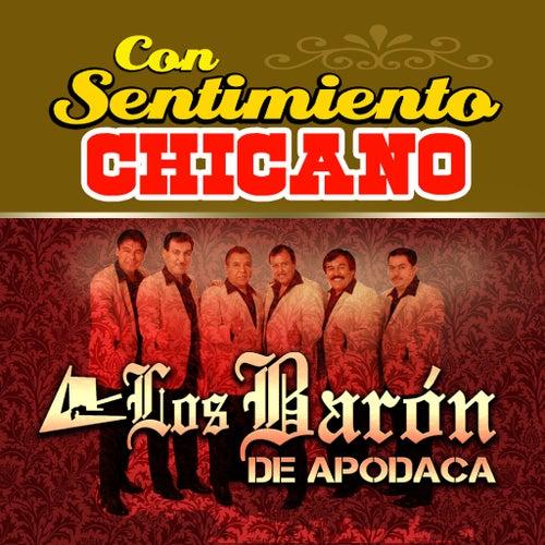 Con Sentimiento Chicano by Los Baron De Apodaca