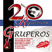 20 Recuerdos Gruperos by Various Artists