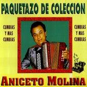 Paquetazo De Coleccion - Cumbias y Mas Cumbias by Aniceto Molina