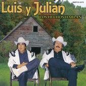 Los Hechos Hablan by Luis Y Julian