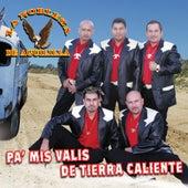 Pa' Mis Valis De Tierra Caliente by La Nobleza De Aguililla