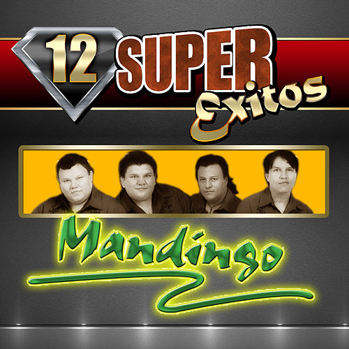 12 Super Exitos by Mandingo
