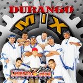 Durango Mix by Banda Lamento Show De Durango