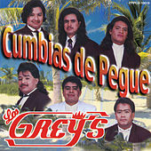 Cumbias De Pegue by Los Grey's