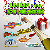 Un Dia Para Celebrar by Various Artists