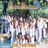 Sin Fortuna by Banda Zirahuen