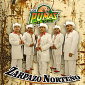 Zarpazo Norteno by Los Pumas Del Norte