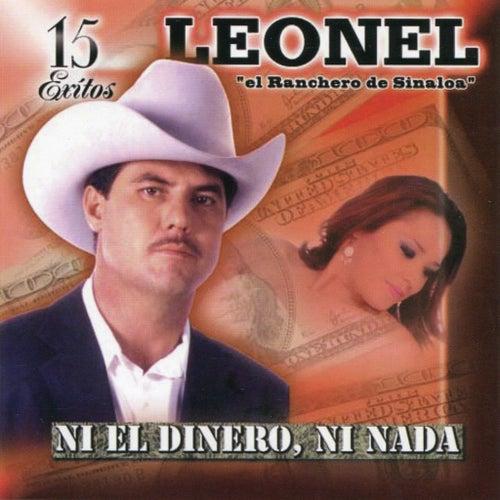 Ni El Dinero, Ni Nada by Leonel El Ranchero