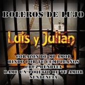 Boleros De Lujo by Luis Y Julian