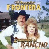 Recuerdos Del Rancho by Dueto Frontera