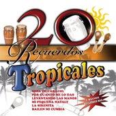20 Recuerdos Tropicales by Various Artists