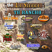 De La Sierra A Tu Rancho, Vol. 1 by Various Artists