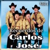 Recuerdos De Carlos y Jose, Vol. 1 by Carlos Y Jose