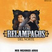 Mis Mejores Anos by Los Relampagos Del Norte
