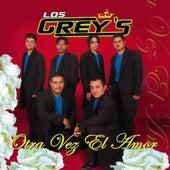 Otra Vez El Amor by Los Grey's