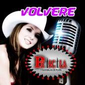 Volvere by Priscila Y Sus Balas De Plata