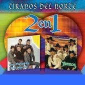 Dos En Uno by Los Tiranos Del Norte