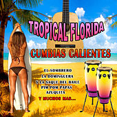 Cumbias Calientes by Tropical Florida