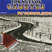 Pa' Coscolinos by Los Nuevos Cadetes